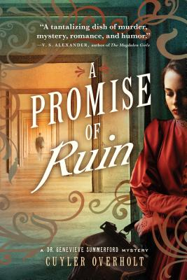 Image for A Promise of Ruin (Dr. Genevieve Summerford Mystery)