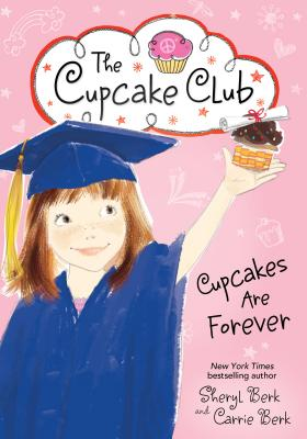 Image for Cupcakes Are Forever (The Cupcake Club)