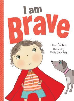 I Am Brave, Porter, Jen