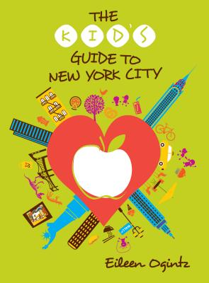 Image for The Kid's Guide to New York City (Kid's Guides Series)