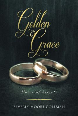 Image for Golden Grace: House of Secrets