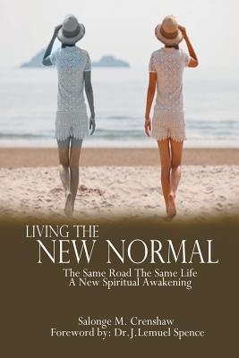 Living The New Normal, Crenshaw, Salonge M.