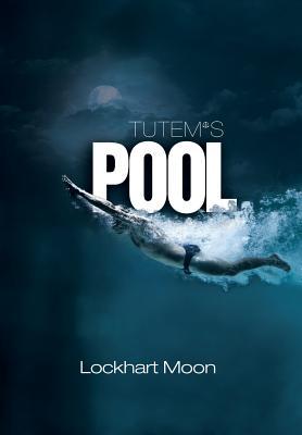 Tutem's Pool, Moon, Lockhart