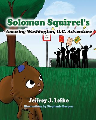 Image for SOLOMON SQUIRREL'S AMAZING WASHINGTON, D.C. ADVENTURE