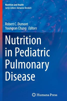 Image for Nutrition in Pediatric Pulmonary Disease (Nutrition and Health)