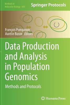 Data Production and Analysis in Population Genomics: Methods and Protocols (Methods in Molecular Biology)
