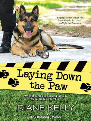 Laying Down the Paw (Paw Enforcement), Kelly, Diane