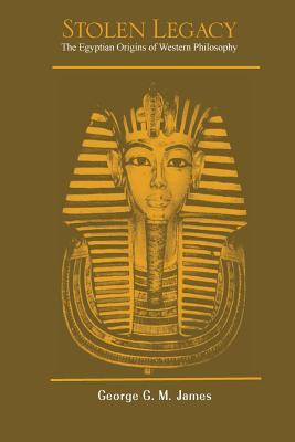 Image for Stolen Legacy: The Egyptian Origins of Western Philosophy