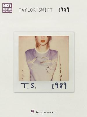 Image for Taylor Swift - 1989: Easy Guitar with Notes & Tab