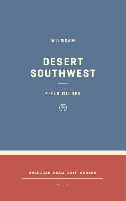 Image for Wildsam Field Guides: Desert Southwest