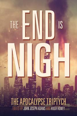 Image for 1 The End is Nigh (The Apocalypse Triptych)