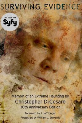 Image for Surviving Evidence: Memoir of an Extreme Haunting Survivor