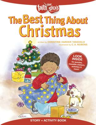 Image for The Best Thing About Christmas (Faith That Sticks Books)