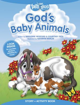 Image for God's Baby Animals Story + Activity Book (Faith That Sticks Books)