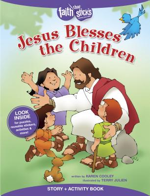Image for Jesus Blesses the Children Story + Activity Book (Faith That Sticks Books)