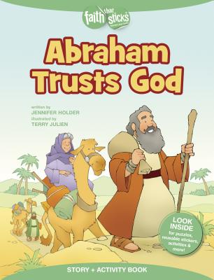Image for Abraham Trusts God Story + Activity Book (Faith That Sticks Books)
