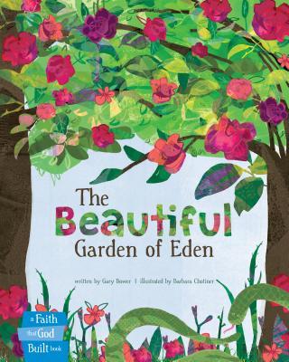 Image for The Beautiful Garden of Eden (A Faith that God Built Book)