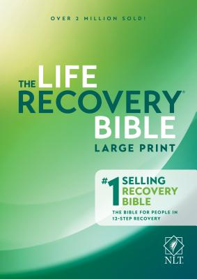 Image for Life Recovery Bible NLT, Large Print (Softcover)