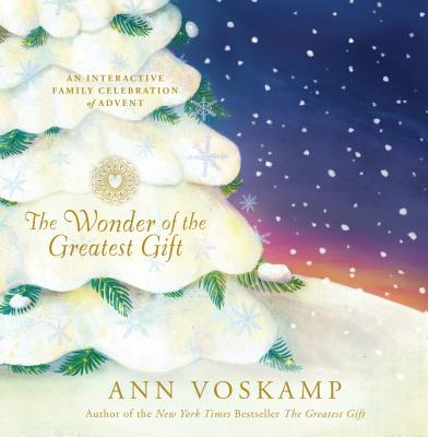 Image for The Wonder of the Greatest Gift: An Interactive Family Celebration of Advent