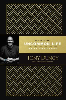 Image for The One Year Uncommon Life Daily Challenge