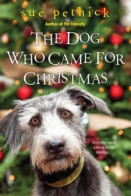 The Dog Who Came for Christmas, Sue Pethick
