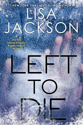 Image for Left To Die (Bk 1 Montana)