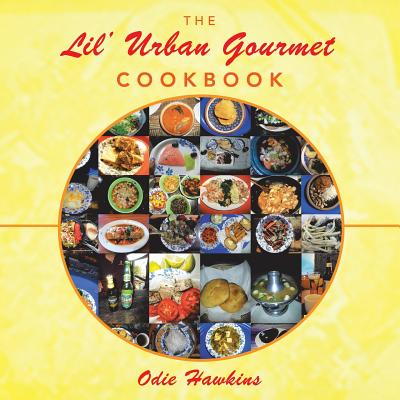 Image for The Lil' Urban Gourmet Cookbook