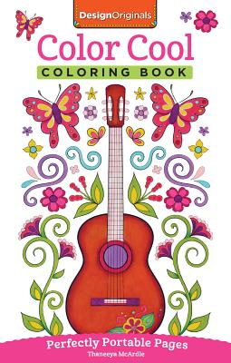 Image for Color Cool Coloring Book: Perfectly Portable Pages (Design Originals) Convenient 5x8 Size is Perfect to Take Along Wherever You Go; Fun, Groovy Designs on Perforated Pages (On-the-Go Coloring Book)