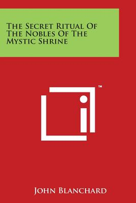 Image for The Secret Ritual of the Nobles of the Mystic Shrine
