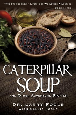 Image for Caterpillar Soup and Other Adventure Stories