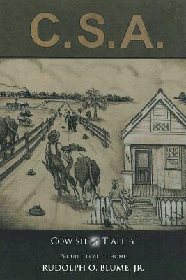 C.S.A./Cow Sh*t Alley, Blume Jr., Rudolph O.