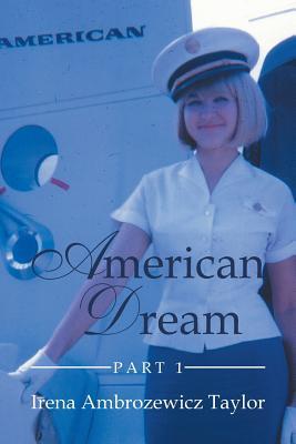 American Dream: Part 1, Taylor, Irena Ambrozewicz