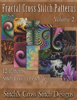 Image for Fractal Cross Stitch Patterns (StitchX Fractal Cross Stitch) (Volume 2)