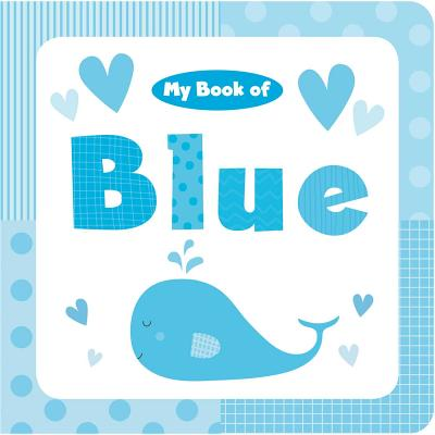 Image for My Book of Blue (My Color Books)