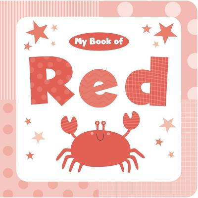 My Book of Red (My Color Books), Little Bee Books