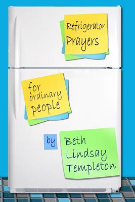 Image for REFRIGERATOR PRAYERS FOR ORDINARY PEOPLE