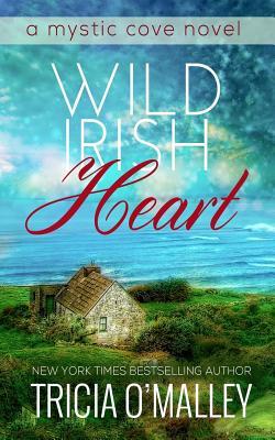 Image for Wild Irish Heart (The Mystic Cove Series)