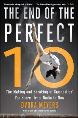 Image for End of the Perfect 10: The Making and Breaking of