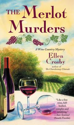 The Merlot Murders: A Wine Country Mystery (Wine Country Mysteries), Crosby, Ellen