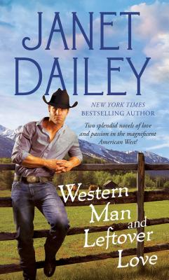 Western Man and Leftover Love, Dailey, Janet