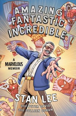 Image for Amazing Fantastic Incredible: A Marvelous Memoir