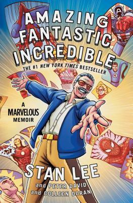 Image for Amazing Fantastic Incredible: A Marvelous Memoir