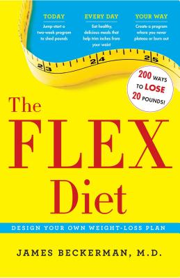 Image for The Flex Diet: Design-Your-Own Weight Loss Plan