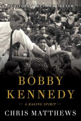 Image for Bobby Kennedy: A Raging Spirit