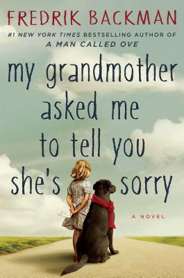 Image for MY GRANDMOTHER ASKED ME TO TELL YOU SHE'S SORRY