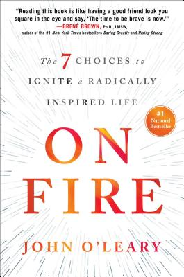 Image for On Fire: The 7 Choices to Ignite a Radically Inspired Life