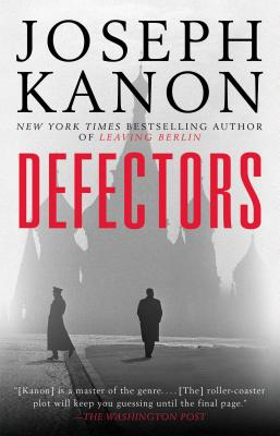 Image for Defectors: A Novel