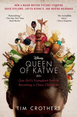 Image for QUEEN OF KATWE, THE ONE GIRL'S TRIUMPHANT PATH TO BECOMING A CHESS CHAMPION