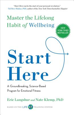 Image for Start Here: Master the Lifelong Habit of Wellbeing