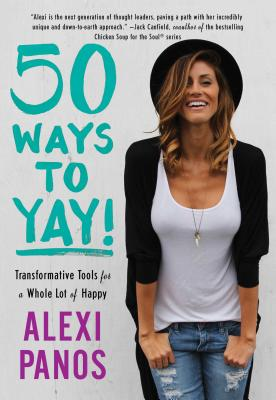 Image for 50 Ways to Yay!